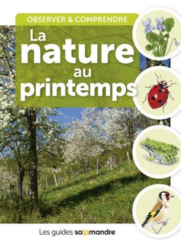 Observer et comprendre la nature au printemps