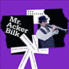 The Fabulous Mr. Acker Bilk