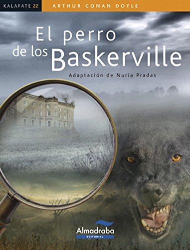 EL PERRO DE LOS BASKERVILLE (Kalafate) por Arthur Conan Doyle