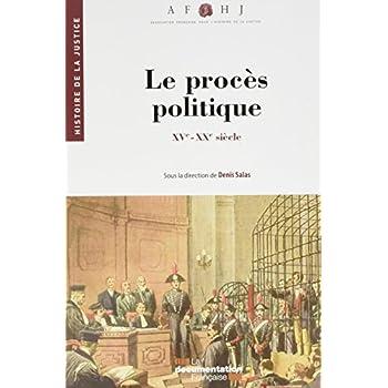 Les procès politiques : XVe-XXe siècle