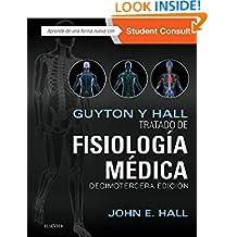 Guyton y Hall. Tratado de fisiología médica (Spanish Edition)