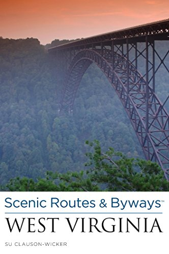 Scenic Routes & Byways West Virginia (English Edition)