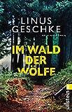Im Wald der Wölfe (Jan-Römer-Krimi 4)