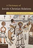 A Dictionary of Jewish-Christian Relations: 0