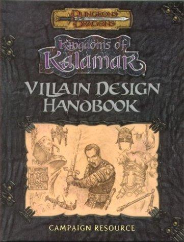 Villain Design Handbook (Dungeons & Dragons: Kingdoms of Kalamar Supplement) by D. Andrew Ferguson (2002-08-01) par D. Andrew Ferguson; Brian Jelke; Mark Plemmons; Don Morgan; Jarrett Sylvestre;