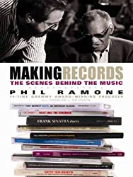 Making Records: The Scenes Behind the Music (English Edition)