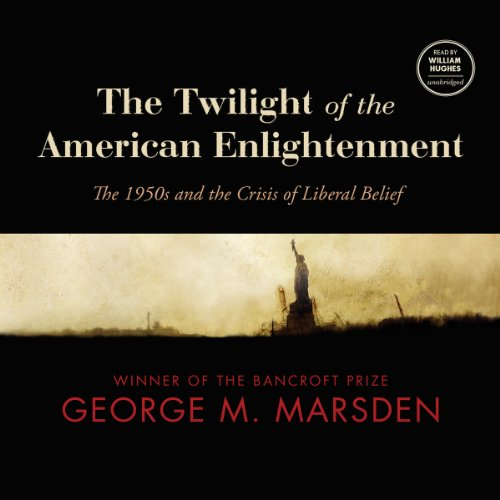 The Twilight of the American Enlightenment  Audiolibri
