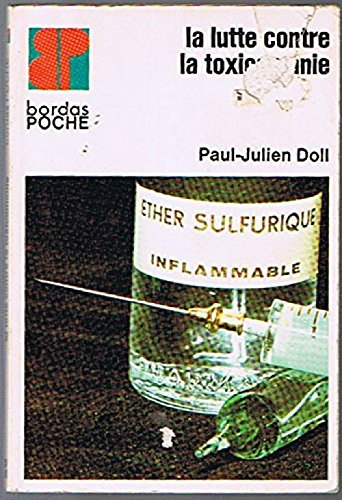 La lutte contre la toxicomanie. par Doll Paul-Julien