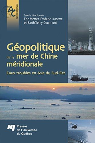 Géopolitique de la mer de Chine méridionale : Eaux troubles en Asie du Sud-Est par Collectif
