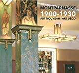 Montparnasse 1900-1930 : Art nouveau - Art déco