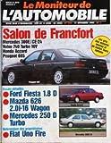 MONITEUR DE L'AUTOMOBILE (LE) N? 934 du 14-10-1989 SALON DE FRANCFORT - MERCEDES 300E - CE-24 - VOLVO 740 TURBO 16V - HONDA ACCORD - PEUGEOT 605 - FORD FIESTA 1.8 D - MAZDA 626 - MERCEDES 250 D TURBO - FIAT UNO FIR
