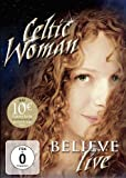 Celtic Woman - Believe - Celtic Woman