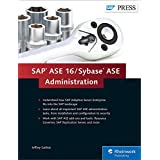 SAP ASE 16 / Sybase ASE Administration (SAP PRESS: englisch)