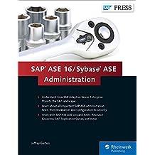 SAP ASE 16 / Sybase ASE Administration (SAP PRESS: englisch)