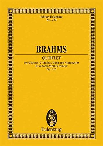 Quintett h-Moll: op. 115. Klarinette und Streichquartett. Studienpartitur. (Eulenburg Studienpartituren)