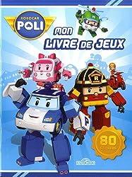 Robocar Poli - Mon livre de jeux