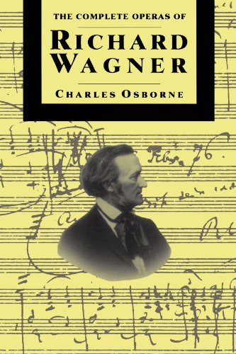 Compl Operas of Richard Wagner PB (The Complete Opera Series)