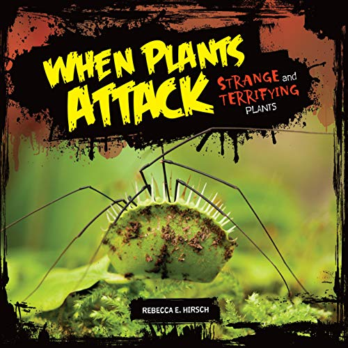 Epub Descargar When Plants Attack: Strange and Terrifying Plants