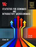 Statistics for Economics and Introductory Microeconomics for Class - 11  (Set of Two Books) For 2020 Examination