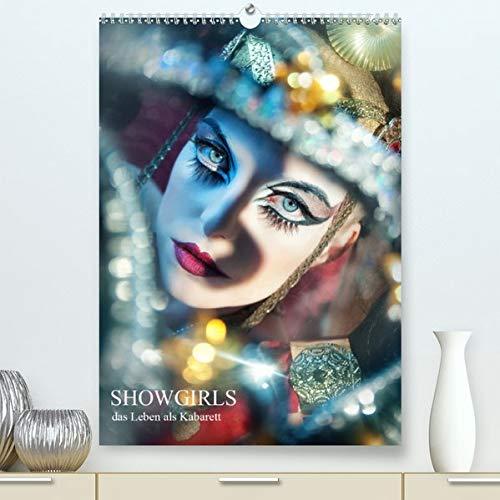 Showgirls - das Leben als Kabarett(Premium, hochwertiger DIN A2 Wandkalender 2020, Kunstdruck in Hochglanz): Das ganze Jahr lang Showtime erleben Sie ... 14 Seiten ) (CALVENDO - Varieté Burlesque Kostüm