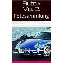 Auto + Vol.2.: Fotosammlung