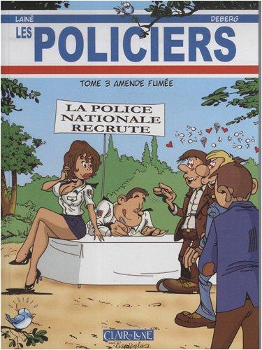 Les Policiers, Tome 3 : Amende fumée