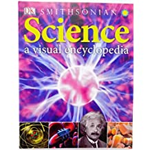 A Science: Visual Encyclopedia by Chris Woodford (2014-08-02)