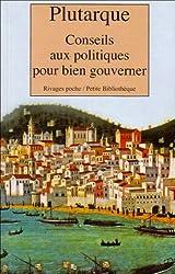 Conseils aux politiques pour bien gouverner