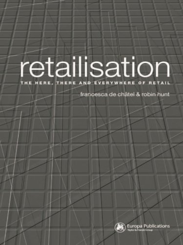 Retailisation: The Here, There and Everywhere of Retail (English Edition)