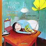 Un Poema Para Curar A los Peces (Spanish Edition) by Jean-Pierre Simeon (2012-03-02)