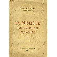 LA PUBLICITE DANS LA PRESSE FRANCAISE + ENVOI DE L'AUTEUR