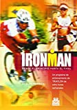 IRONMAN. Programa de entrenamiento de triatlón de ocho horas semanales (Deportes)