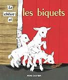 La ch?vre et les biquets (Les Histoires du P?re Castor (8))
