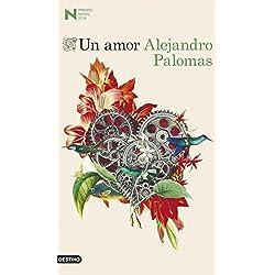 Un amor: Premio Nadal de Novela 2018 (Áncora & Delfin)