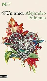 Un amor par  Alejandro Palomas