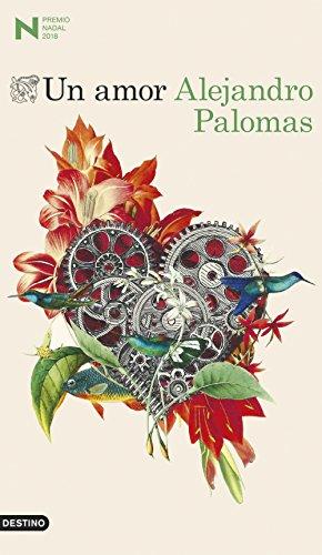 Portada del libro Un amor: Premio Nadal de Novela 2018 (Áncora & Delfin)