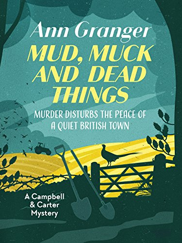 Mud, Muck and Dead Things (Campbell and Carter Mystery Book 1) (English Edition)
