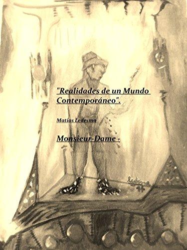 Realidades de un mundo contemporaneo por Matías Ledesma