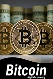 bitcoin, cryptocurrency, bitcoin currency, crypto cash, altcoin, cryptocoin, digital currency, digital money, electronic currency : A best book to know digital currency bitcoin