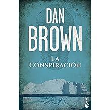 La conspiración (Biblioteca Dan Brown)