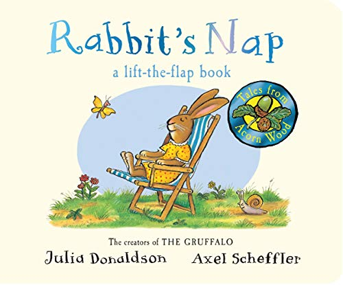 Rabbit's Nap (Tales From Acorn Wood) por Julia Donaldson