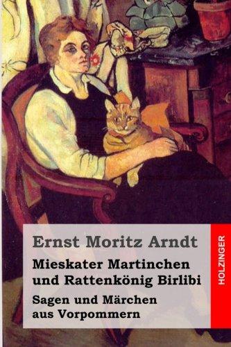 Mieskater Martinchen und Rattenkönig Birlibi: Sagen und Märchen aus Vorpommern