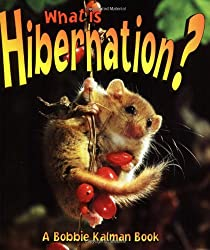 What is Hibernation? (Science of Living Things)