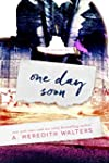 One Day Soon (English Edition)