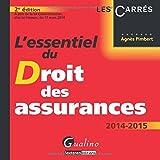 L'essentiel du droit des assurances 2014-2015 : A jour de la loi Consommation, dite loi Hamon, du 17 mars 2014 de Agnès Pimbert (19 août 2014) Broché