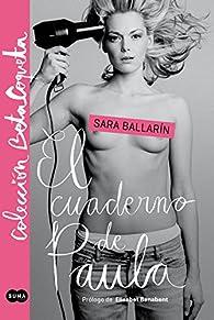 El cuaderno de Paula par Sara Ballarín