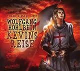 Kevins Reise. Die Abenteuer des Kevin von Locksley., 2 CDs