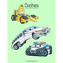 Coches libro para colorear para niños pequeños 1: Volume 1 (Coches para niños pequeños)