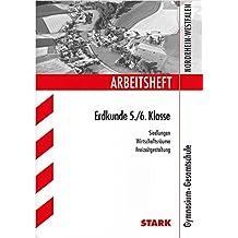 Arbeitsheft Gymnasium Nordrhein-Westfalen - Erdkunde 5./6. Klasse: Siedlungen, Wirtschaftsräume Freizeitgestaltung