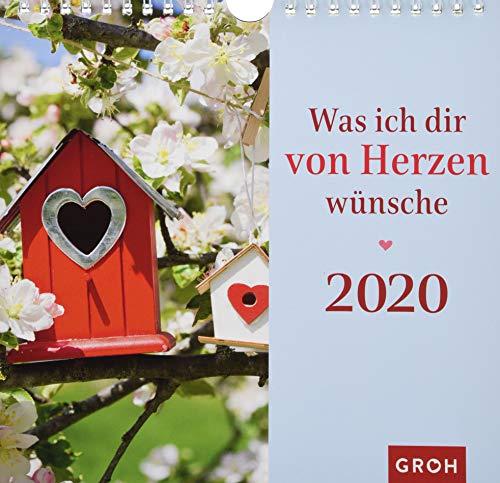 Was ich dir von Herzen wünsche 2020: Dekorativer Wandkalender mit Monatskalendarium
